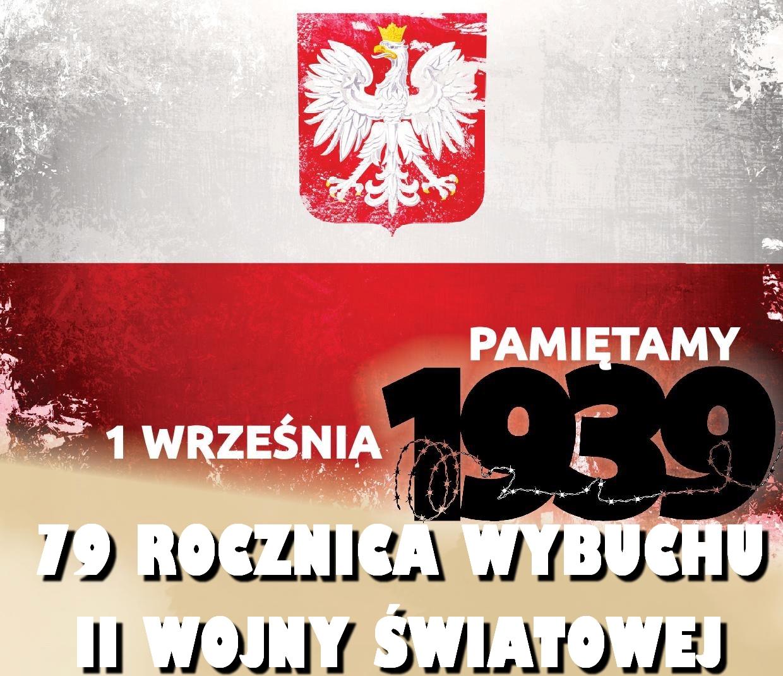 79 Rocznica Ataku Niemiec Na Polskę I Wybuchu Ii Wojny